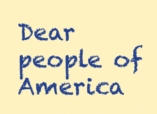Dear people of America