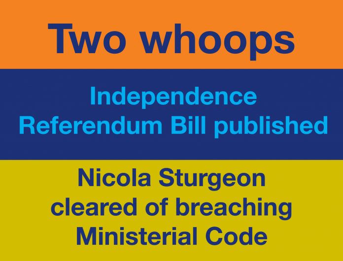 Draft Independence Referendum Bill published. Nicola Sturgeon cleared of breaching Ministerial Code